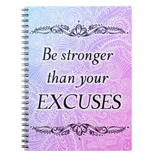 Be stronger than your excuses - Positive Quote´s