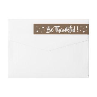 Be Thankful | Brown Thanksgiving wraparound labels