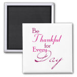 'Be Thankful' Magnet with Pink Word Art
