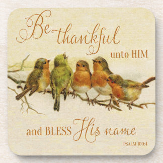 Be Thankful Unto Him & Bless His Name Coaster