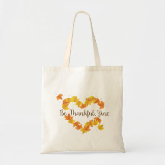 Be Thankful, Yinz! Tote Bag