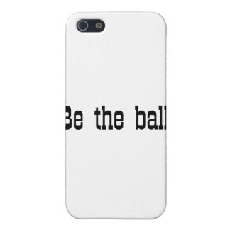Be The Ball iPhone 5/5S Case