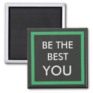 Be The Best You Magnet - Inclusion Project