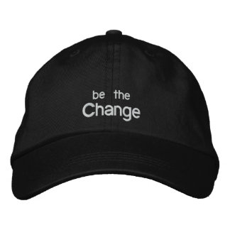 Be the Change Embroidery Hat /Black Embroidered Hat