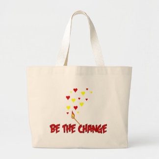 Be The Change Flame Large Tote Bag