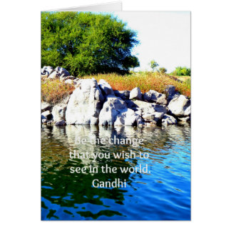 Be The Change Gandhi Wisdom Quotation Card