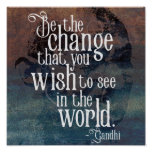 Be the change - Inspirational Gandhi quote poster