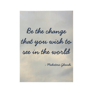 Be The Change Inspirational poster