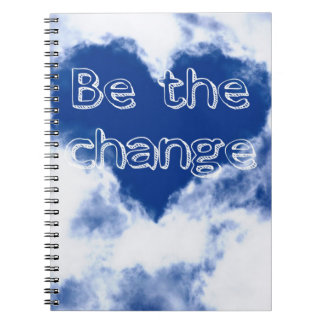 Be the change inspirational spiral notebook
