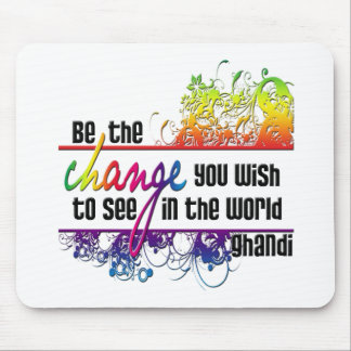 Be The Change Mouse Mat