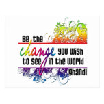 Be The Change Post Card