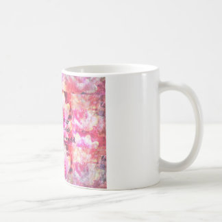 Be the change that you wish to see in the world coffee mug