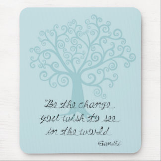 Be the Change Tree Mouse Pad