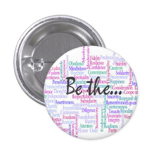 Be the Change You'd Like to See 3 Cm Round Badge