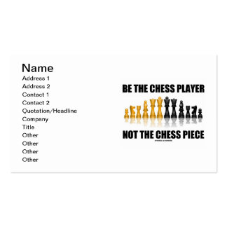Be The Chess Player Not The Chess Piece Business Card Template