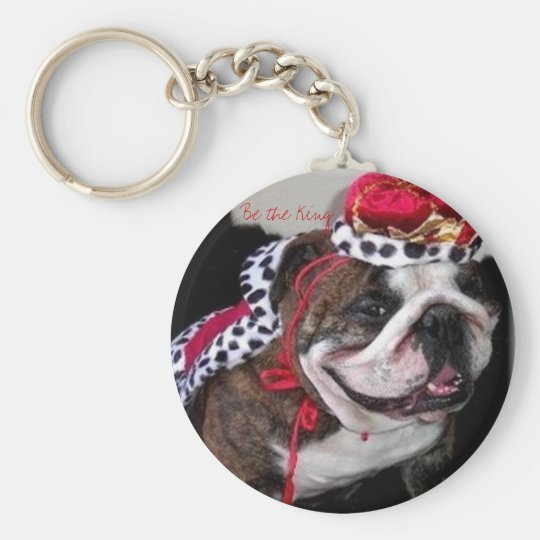 Be the King - English bulldog Key Chain
