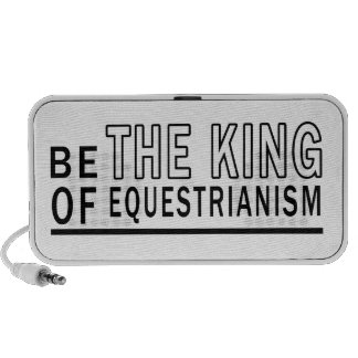 Be The King Of Equestrianism Mp3 Speaker