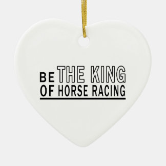 Be The King Of Horse Racing Christmas Tree Ornament