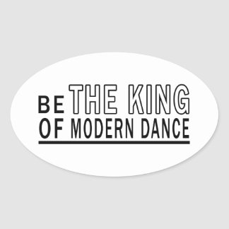 Be The King Of Modern Dance Stickers