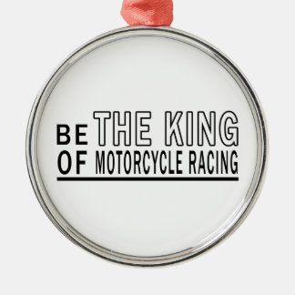 Be The King Of MOTORCYCLE RACING Christmas Tree Ornament