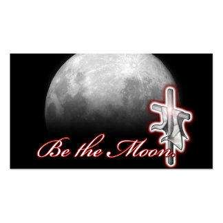 Be the Moon. Reflect the Son. Business Card