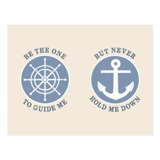 Be The One To Guide Me But Never Hold Me Down Postcard