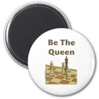 Be The Queen Chess 6 Cm Round Magnet