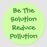 Be The Solution Reduce Pollution Sticker