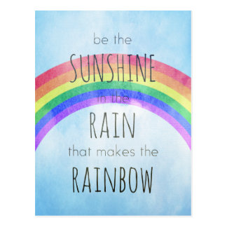 Be the Sunshine in the Rain Postcard