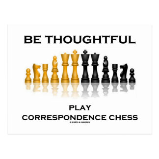 Be Thoughtful Play Correspondence Chess Postcard