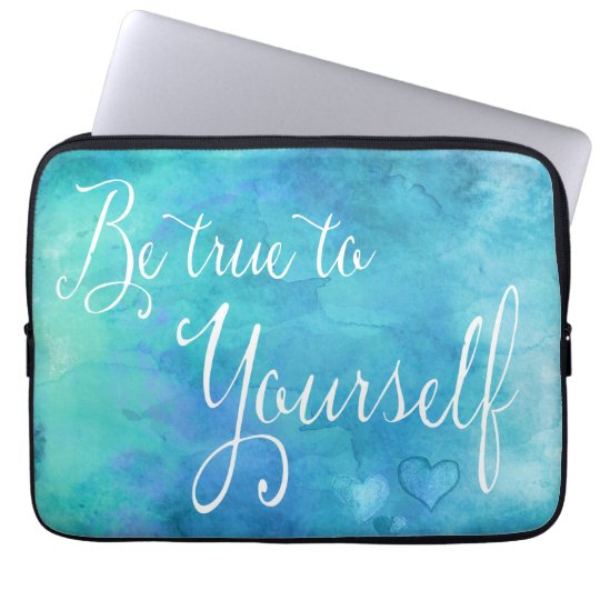 Be True To Yourself Aqua Blue Watercolor Quote