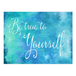 Be True To Yourself Aqua Blue Watercolor Quote Postcard