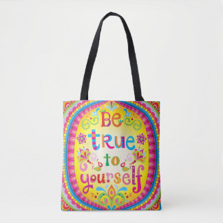 Be True to Yourself Tote Bag / Cross Body Bag
