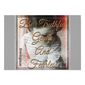 Be truthful gentle and fearless card