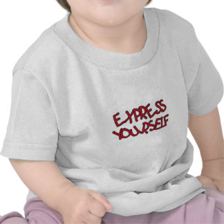 Be Unique and Express Yourself T Shirt