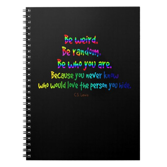 Be Weird Be Random Quote Journal, Rainbow, Black