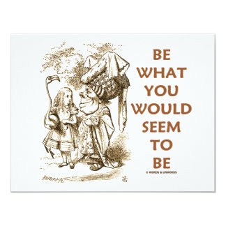 Be What You Would Seem To Be Alice Duchess 11 Cm X 14 Cm Invitation Card