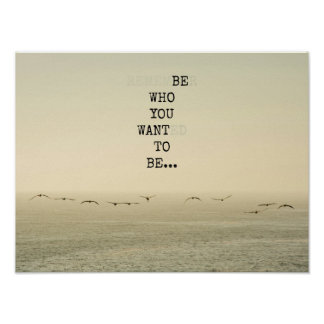 Be who you want to be poster