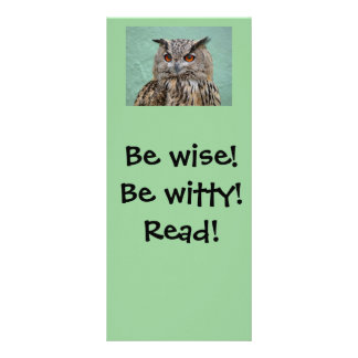 Be wise! Be witty! Read! Bookmark Full Color Rack Card