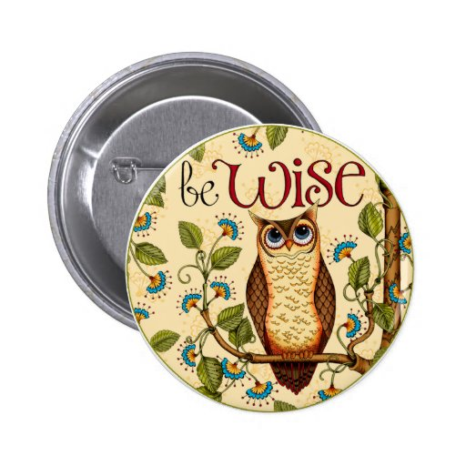 Be Wise Owl- Round Button Pin
