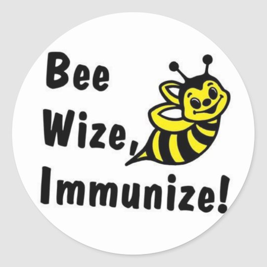 Be Wize Immunise! Classic Round Sticker