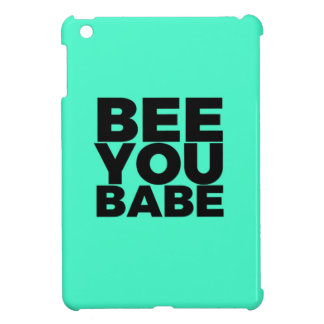 Be You Babe iPad Mini Cases