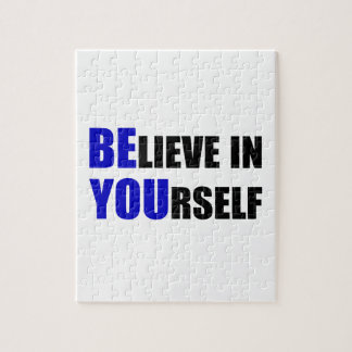 Be You. Believe In Yourself Jigsaw Puzzle