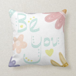Be You. Colourful pastel worded flower cushion