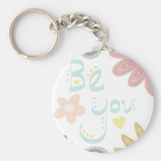 Be You. Pastel word and flower design Basic Round Button Key Ring