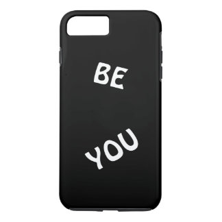 BE YOU Phonecase Apple iPhone 7 Plus iPhone 8 Plus/7 Plus Case