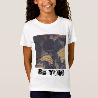 Be You!!! T-Shirt