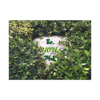 Be.you.tiful. and natural canvas print