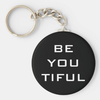Be You Tiful Simple Basic Round Button Key Ring