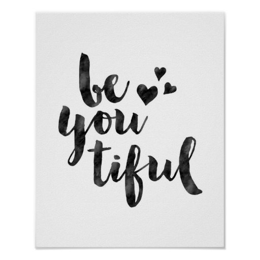 Be you tiful watercolor typography poster print